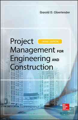 Project Management for Engineering and Constructing By Oberlender, Garold