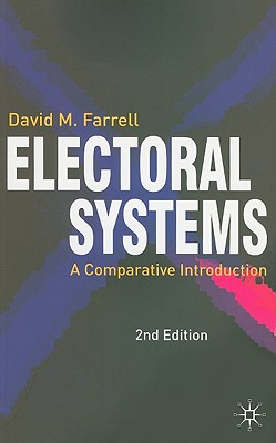 Electoral Systems By Farrell, David M.
