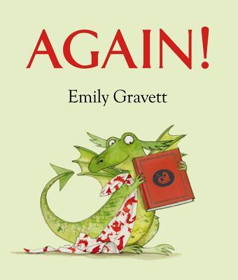 Again! By Gravett, Emily/ Gravett, Emily (ILT)